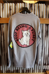 RIPNDIP STOP BEING A PUSSY LONG SLEEVE TEE (GREY)